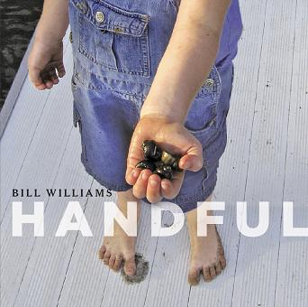 Bill Williams: Handful